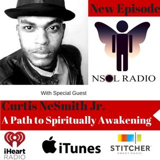 Curtis NeSmith: A Path to Spiritually Awakening