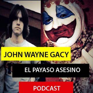 John Wayne Gacy / El Payaso Asesino