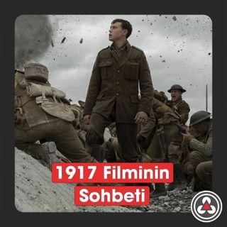 S1E11 - 1917 Filminin Sohbeti