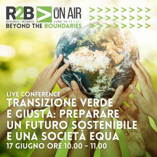 R2BOnAir2021 - Transizione Verde e Giusta: preparare uno futuro sostenibile e una società equa