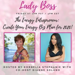 The Energy Entrepreneur: Create Your Energy Biz Plan for 2020!!! with Dianne Solano