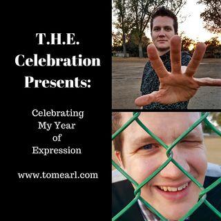 T.H.E. Celebration Presents: Celebrating My Year of Expression