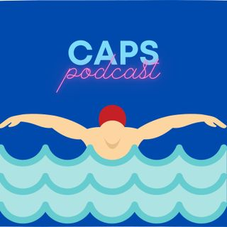 CAPS podcast