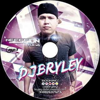 #4 IN SESSION DJBRYLEY
