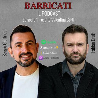 Episodio 1 - Ospite Valentina Corti