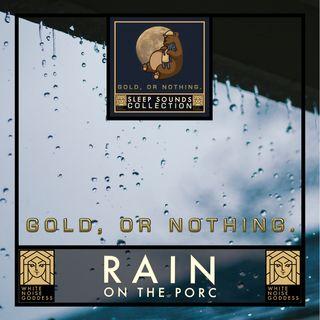 Rain On The Porch | White Noise | ASMR | Deep Sleep