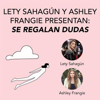 Lety Sahagún y Ashley Frangie presentan Se regalan dudas