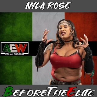Nyla Rose - Before The Elite Ep 02
