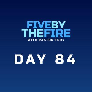 Day 84 - ABIDE or DIE