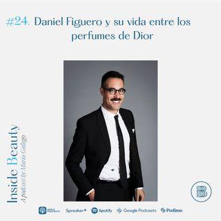 24. Daniel Figuero y su vida entre los perfumes de Dior