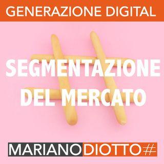 Puntata 30: La segmentazione del mercato