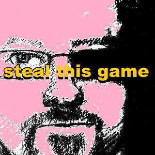 STEAL THIS GAME.TUMBLR.COM :GAMERGATE