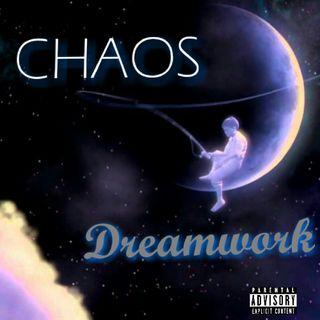 Chaos - Dreamwork