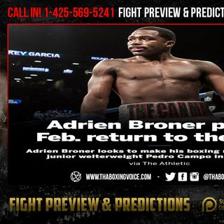 ☎️Sources: Adrien Broner Is BACK😲After a Two-Year Layoff vs. 🇲🇽Pedro Campa🧐 in February