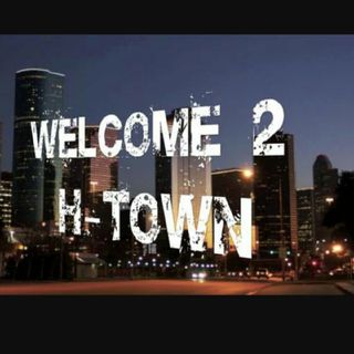 Welcome to H-town