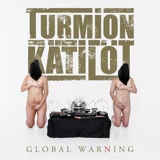 Metal Hammer of Doom: Turmion Kätilöt – Global Warning