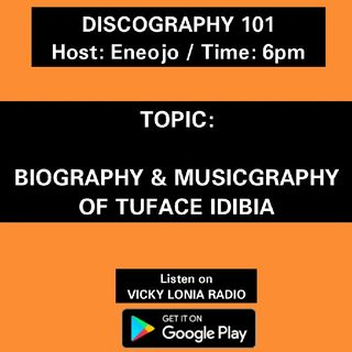 DISCOGRAPHY 101- 2Face Idibia; Biography and Musicgraphy