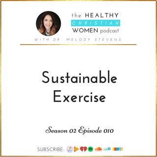 S02 E010: Sustainable Exercise