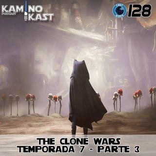 KaminoKast 128: The Clone Wars Temporada 7 Parte 3