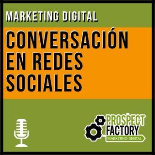 Análisis de conversación en redes sociales | Prospect Factory