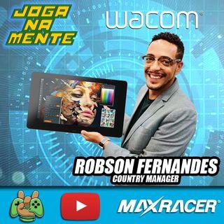 O Novo Elo com os Artistas Digitais no Brasil - Robson Fernandes Wacom - Joga Na Mente em Casa