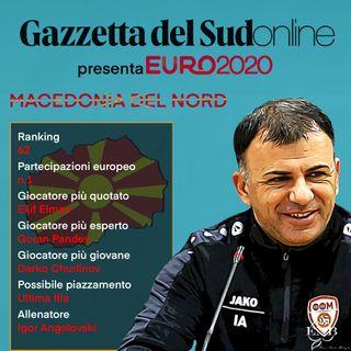 """Euro 2020 Girone D, """"Gazzetta presenta"""": ecco la Macedonia del Nord... a caccia di miracoli"""