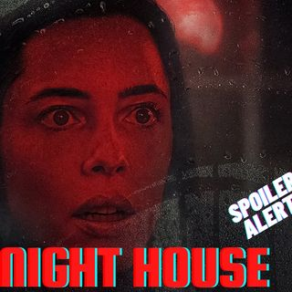 The Night House (Spoiler Review)