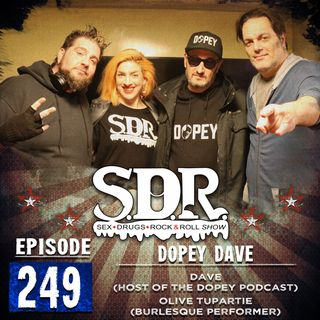 Dave & Olive TuPartie (Podcast Host & Burlesque Dancer) - Dopey Dave #249