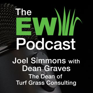 EW Podcast - Joel Simmons with Dean Graves