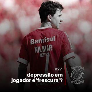 OCA#27 - Depressão em jogador é frescura? com Marina Mattos