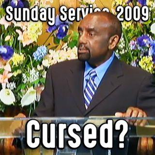 America's Curse (Sunday Service 10/11/09)