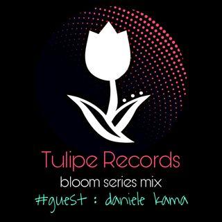 Bloom Series Mix #guest Daniele Kama