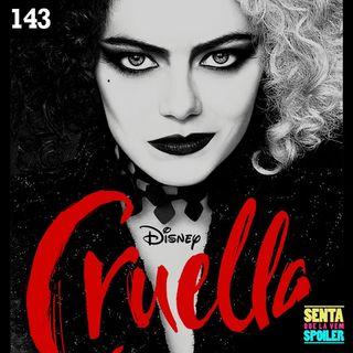 EP 143 - Cruella