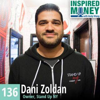Creating Multiple Businesses Around a Comedy Club with Dani Zoldan