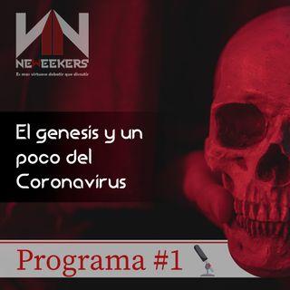 El genesis y un poco del coronavirus