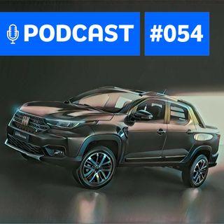 #54: Nova Strada e as novidades da Fiat até 2022