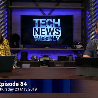 Tech News Weekly 84: Huawei on the Brain