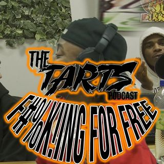 THE TARTS EP 2: F'N FOR FREE