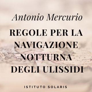 """Regole per la Navigazione Notturna- Regola XI: """"Accettate il mare"""""""