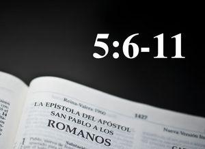 Romanos 5:6-11 / El evangelio según Romanos - Audio