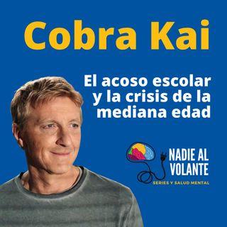 Cobra Kai, el acoso escolar y la crisis de la mediana edad