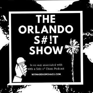 The Last Orlando Shit Show