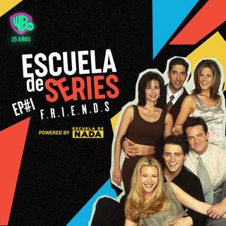 EP #1 - Friends: ¿Por qué Friends sigue siendo tan popular? y ¿Quién es el o la verdadera protagonista de la serie?