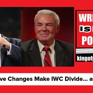 WWE Creative Changes and AEW Make the IWC Divide… and Cancel?!  KOP 07.02.19