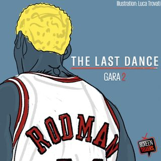 The Last Dance - Gara 2