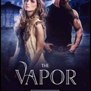 The Vapor - Chapter One