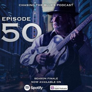 Chasing the Blues Season One Finale - Episode 50