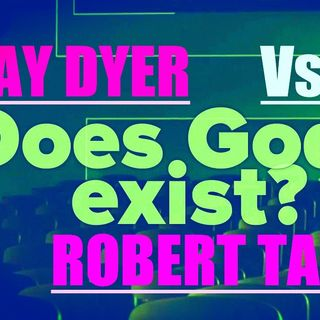 Does God Exist? DEBATE - Jay Dyer Vs Robert Taylor - PART 2