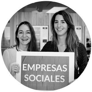Jessica Oyarbide y Virginia Romero de Ekhos: Conectando ecosistemas de empresas sociales