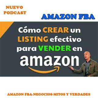 Como Crear Un Excelente Listing Para Mi Producto De Amazon FBA